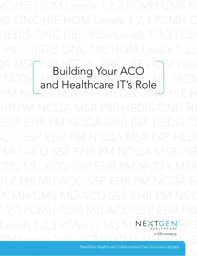 White Paper - Building Your ACO and Healthcare IT's Role
