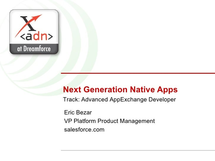 Next-Generation Native Apps