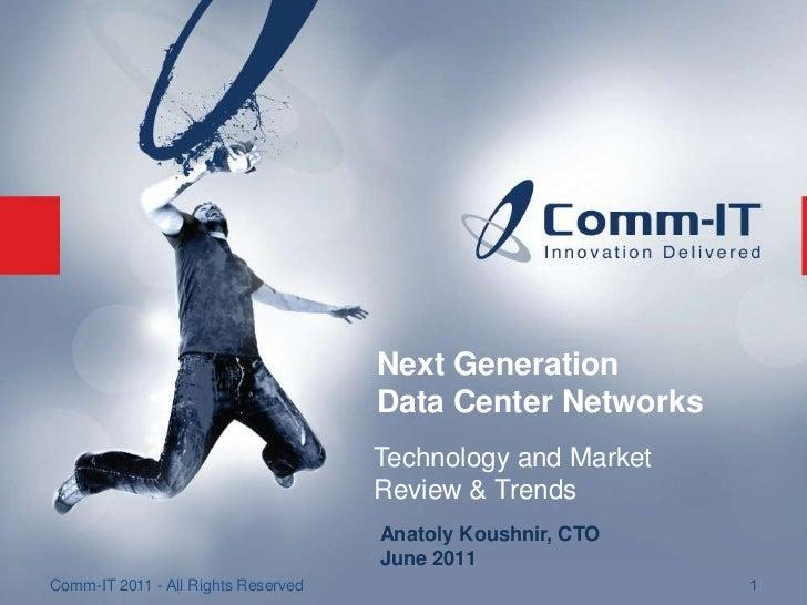 Next Generation                                     Data Center Networks                                     Technology an...