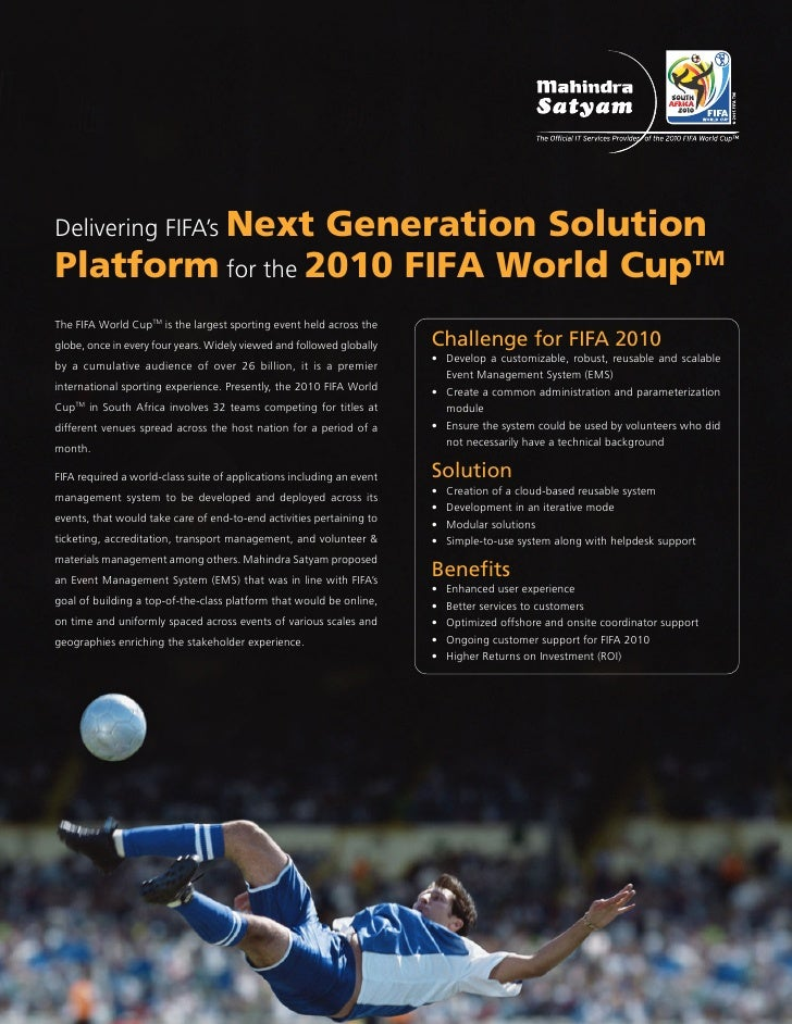 Delivering FIFA's Next                   Generation Solution Platform for the 2010 FIFA World CupTM The FIFA World CupTM i...