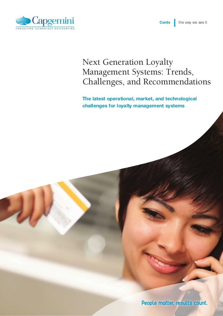 Cards   the way we see itNext Generation LoyaltyManagement Systems: Trends,Challenges, and RecommendationsThe latest opera...