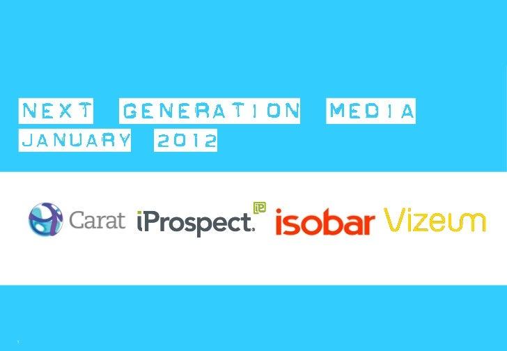 Next Generation Media Quarterly January 2012