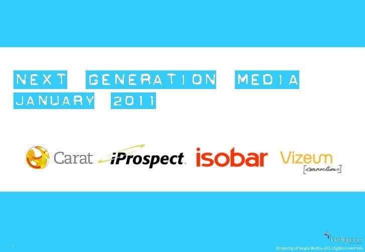 Next Generation Media Quarterly January 2011