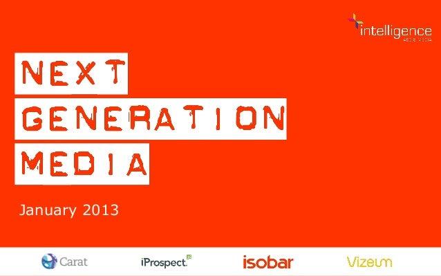 Next Generation Media Quarterly January 2013