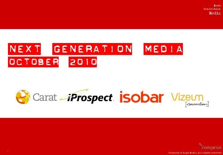 Next Generation Media Quarterly October 2010