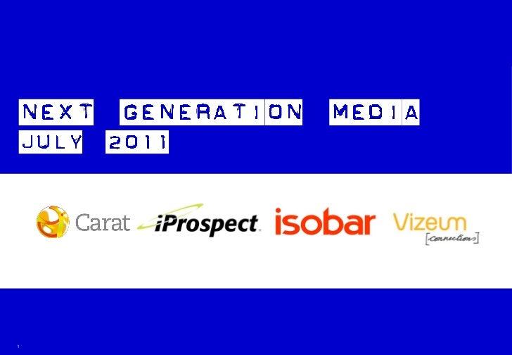 Next Generation Media Quarterly July 2011