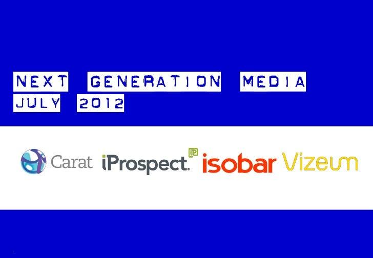 Next Generation Media Quarterly July 2012