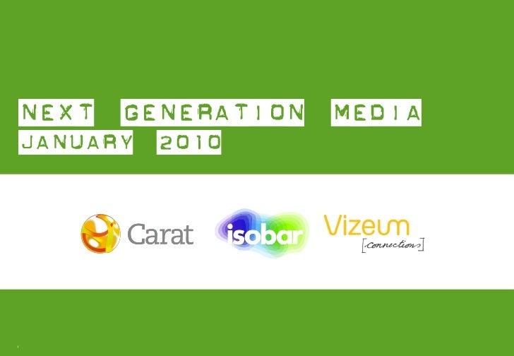 Next Generation Media Quarterly - January 2010