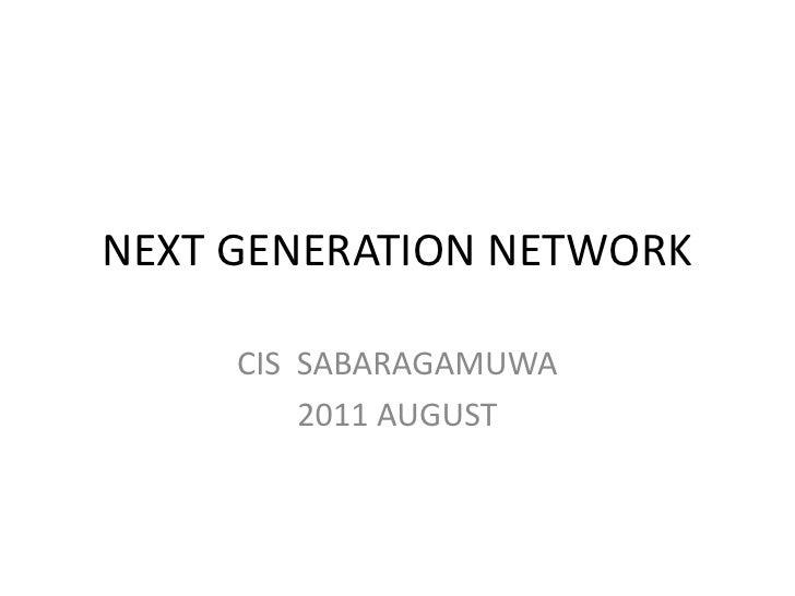 Nextgeneration network