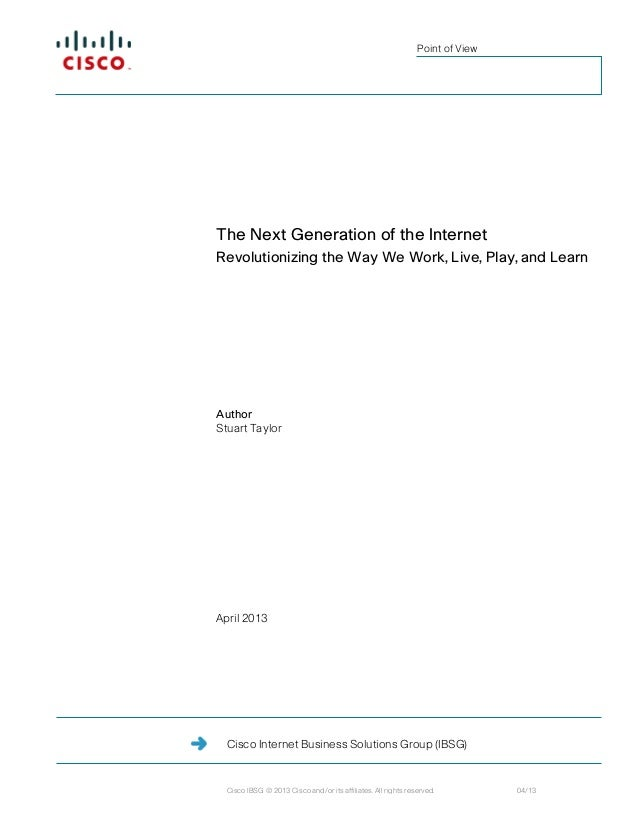 Point of ViewThe Next Generation of the InternetRevolutionizing the Way We Work, Live, Play, and LearnAuthorStuart TaylorA...