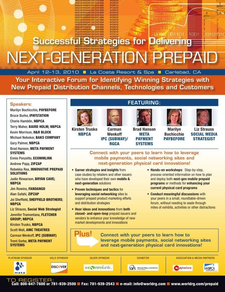 Successful Strategies for Delivering  NEXT-GENERATION PREPAID             April 12–13, 2010 ■ La Costa Resort & spa ■ Carl...