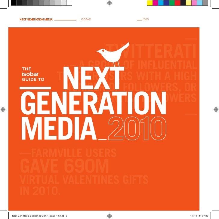 Next geNeratioN media       isobar       /000                                                     —                       ...