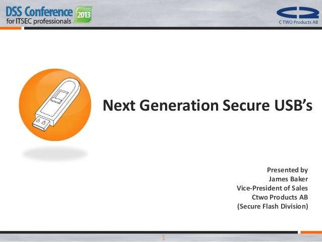 DSS ITSEC 2013 Conference 07.11.2013 - SafeX - Next generation USB's