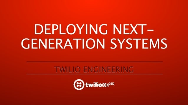 Deploying Next Gen Systems with Zero Downtime