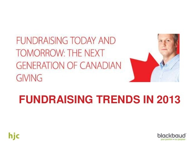 FUNDRAISING TRENDS IN 2013