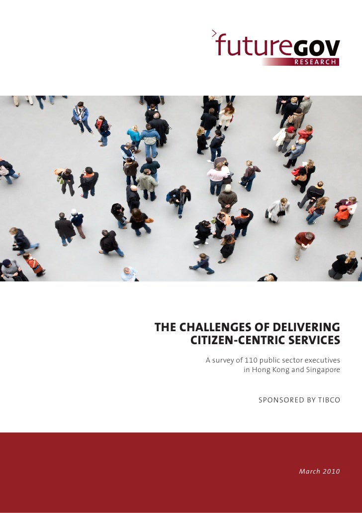 The challenges of delivering citizen centric services