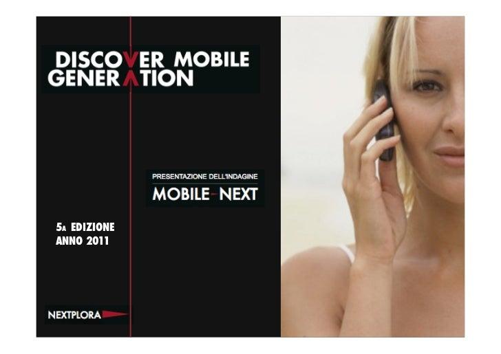 Nextplora Presentazione Mobile Next 2011