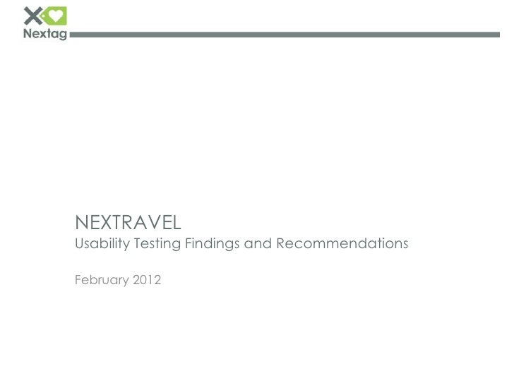 NEXTRAVELUsability Testing Findings and RecommendationsFebruary 2012