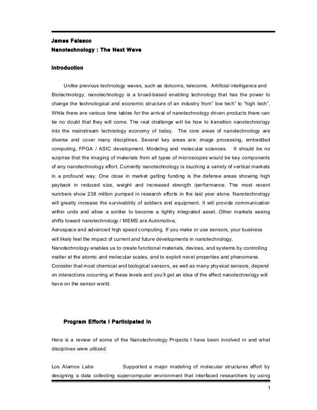 James Falasco Nanotechnology : The Next Wave Introduction Unlike previous technology waves, such as dotcoms, telecoms. Art...