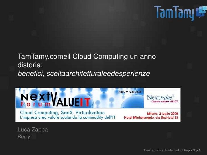 TamTamy.com e il cloud computing, un anno di storia: benefici, scelta architetturale ed esperienze