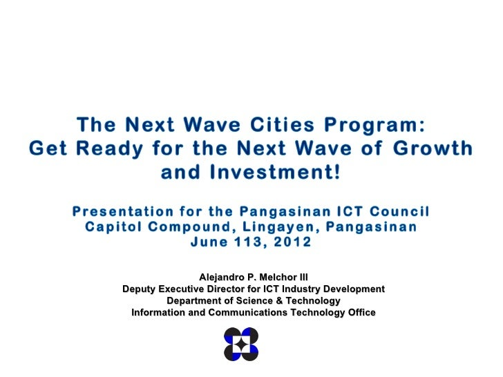 Alejandro P. Melchor IIIDeputy Executive Director for ICT Industry Development        Department of Science & Technology I...