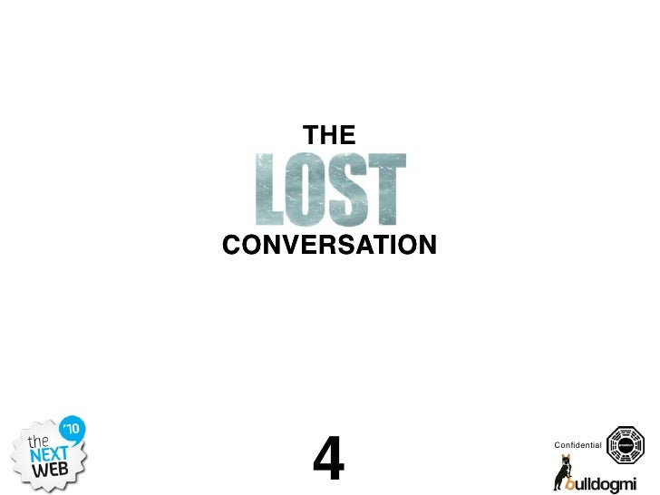 The Lost Conversation (Prepared for The Next Web)