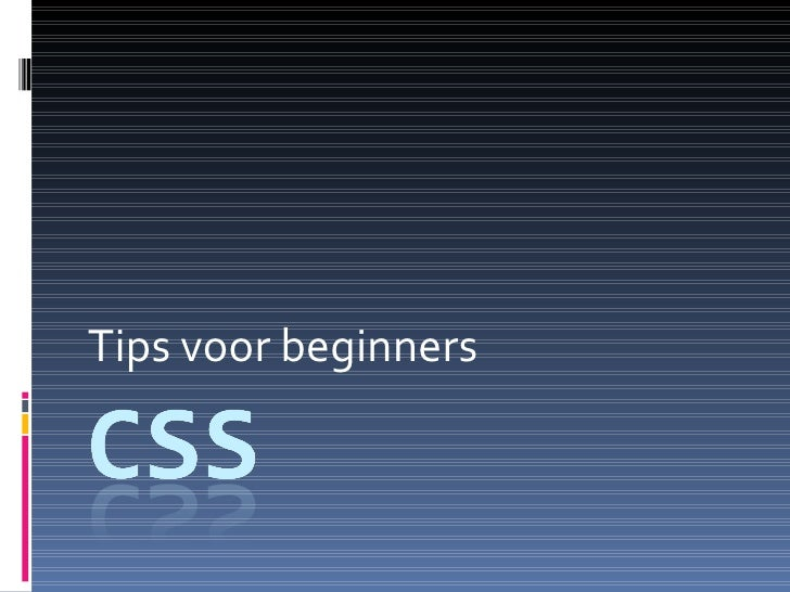 Tips voor beginners