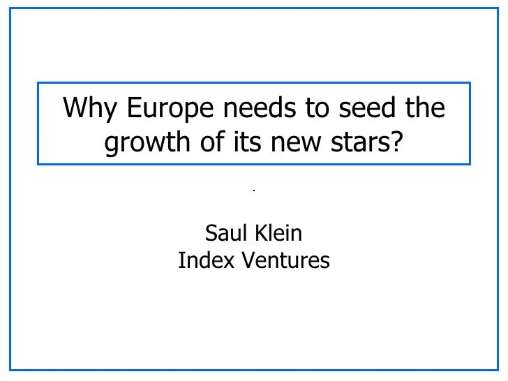 Why Europe needs to seed the growth of its new stars? Saul Klein Index Ventures