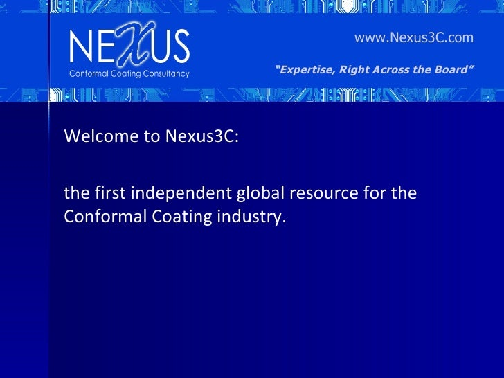 """www.Nexus3C.com                          """"Expertise, Right Across the Board""""Welcome to Nexus3C:the first independent globa..."""
