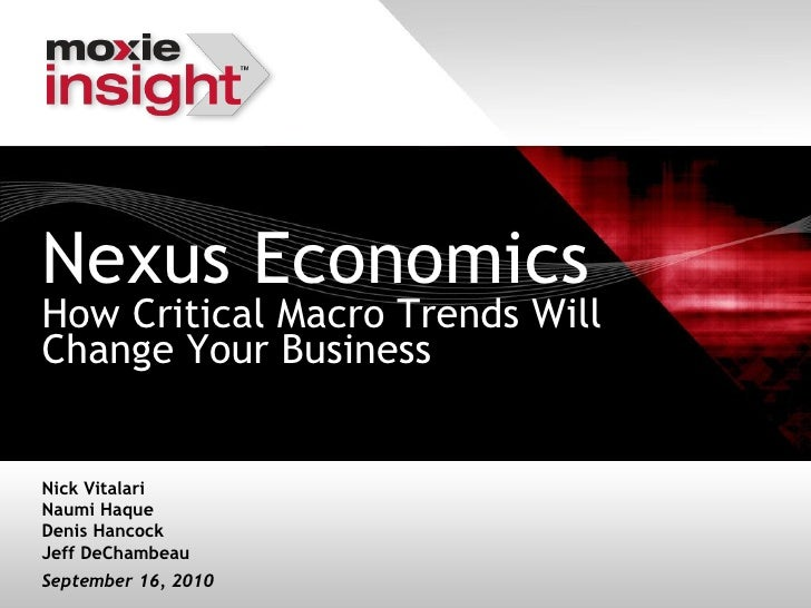 Nexus Economics: How Critical Macro Trends Will Change Your Business