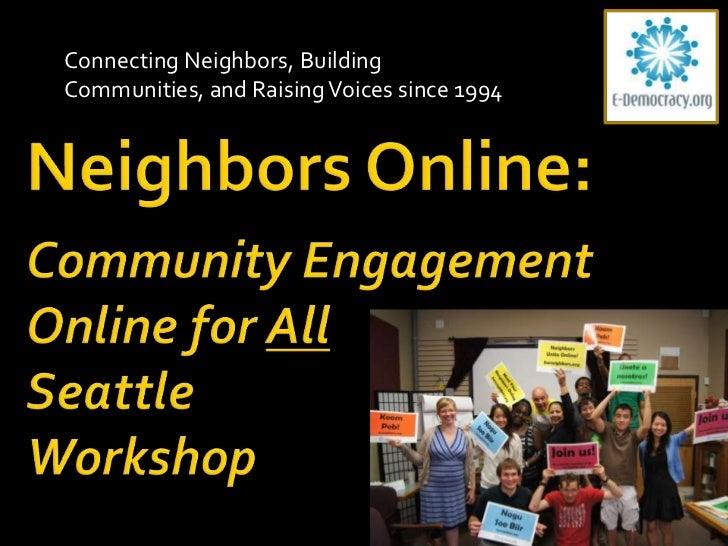 Neighbors Online: Community Engagement for All Seattle Workshop