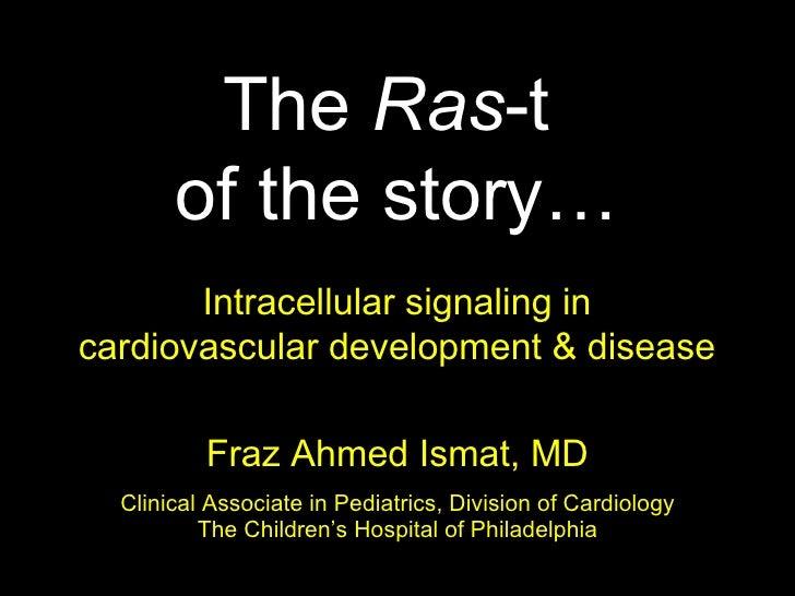 The Ras-t of the Story (Cardiology 2011)