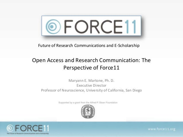 Open Access and Research Communication: The Perspective of Force11