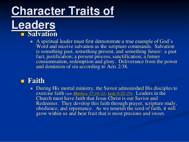 Spiritual Character Traits Character Traits of Leaders