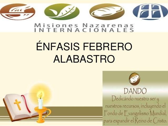 ÉNFASIS FEBRERO  ALABASTRO