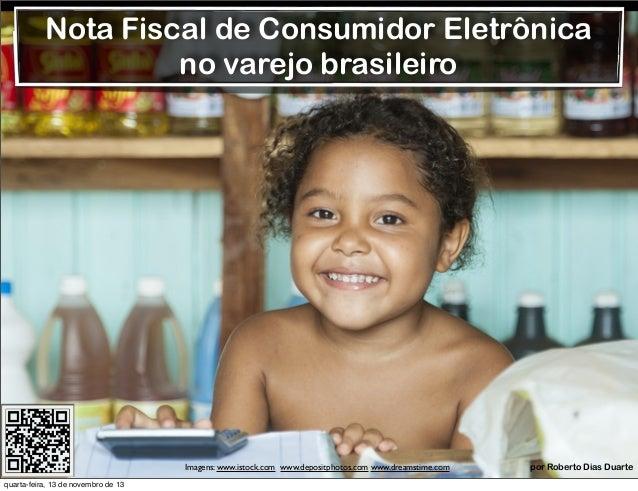 NFC-e: Nota Fiscal Eletrônica para Consumidor Final e o Varejo Brasileiro