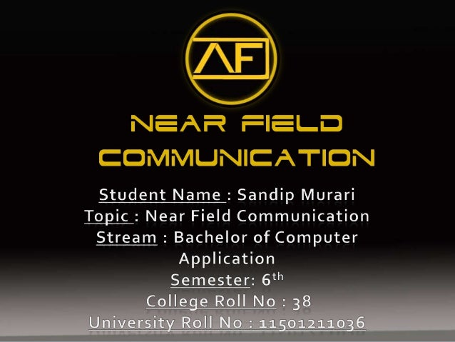 Contents Topic Page No Introduction 3 What is NFC 4 What is RFID 5 Quick History 6 Working Principles 8 Operating Modes 10...