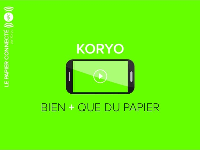 parKoryo LEPAPIERCONNECTÉNFC BIEN + QUE DU PAPIER KORYO