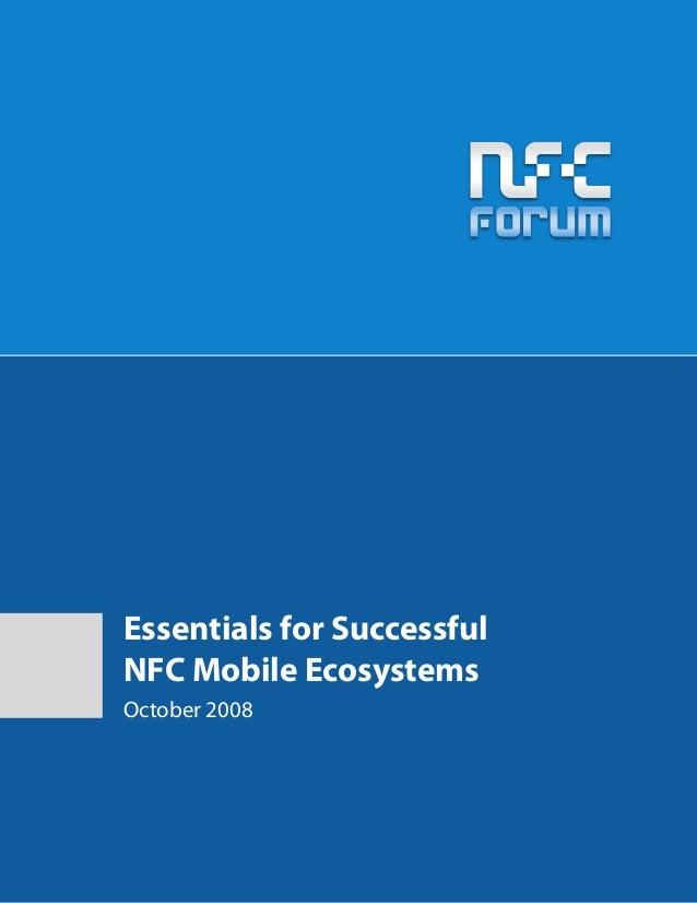 Essentials for SuccessfulNFC Mobile EcosystemsOctober 2008