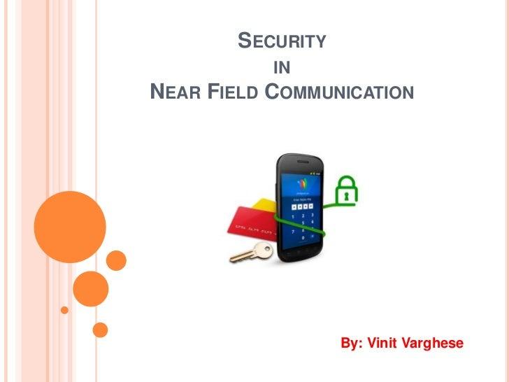 Security in Near Field Communication