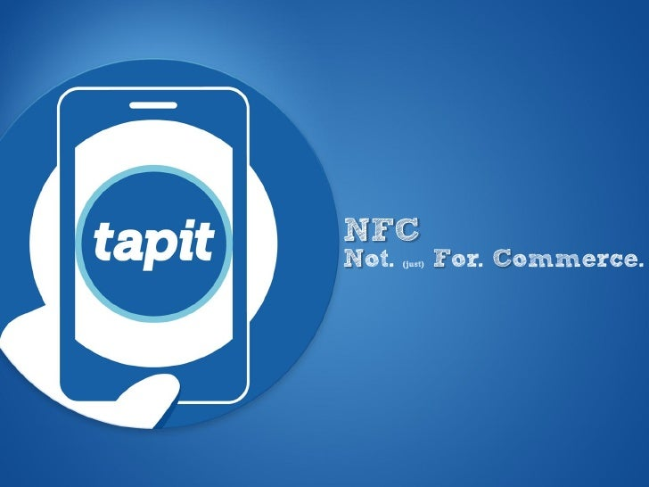 NFCNot.   (just)   For. Commerce.