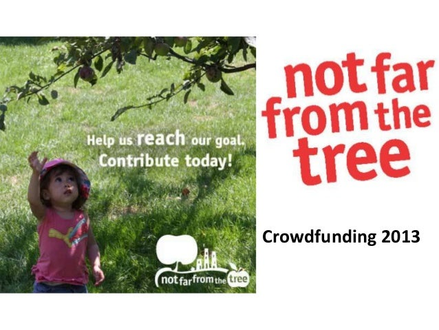 Intro to Crowdfunding for Nonprofits - Case Study: Not Far From the Tree