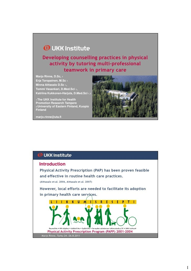 Developing counselling practices in physical          activity by tutoring multi-professional                 teamwork in ...