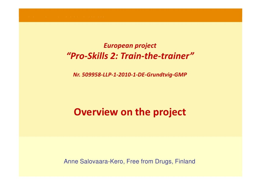 "PRO-SKILLS 2- Train-the-trainer courses                                      European project                     ""Pro-Ski..."