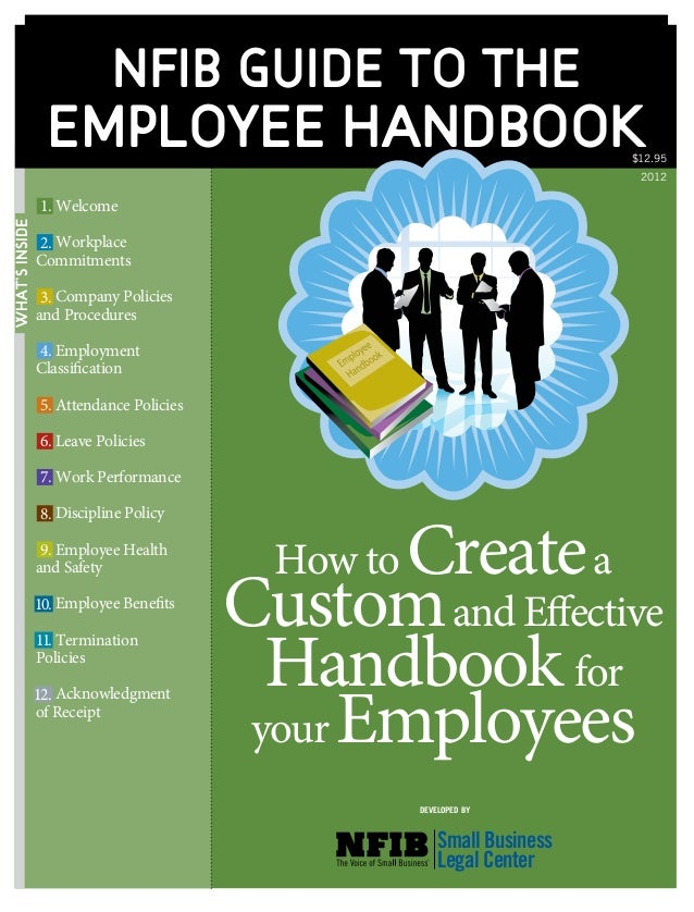 What'sInside NFIB guide to the Employee Handbook Welcome Workplace Commitments  Company Policies and Procedures Employ...
