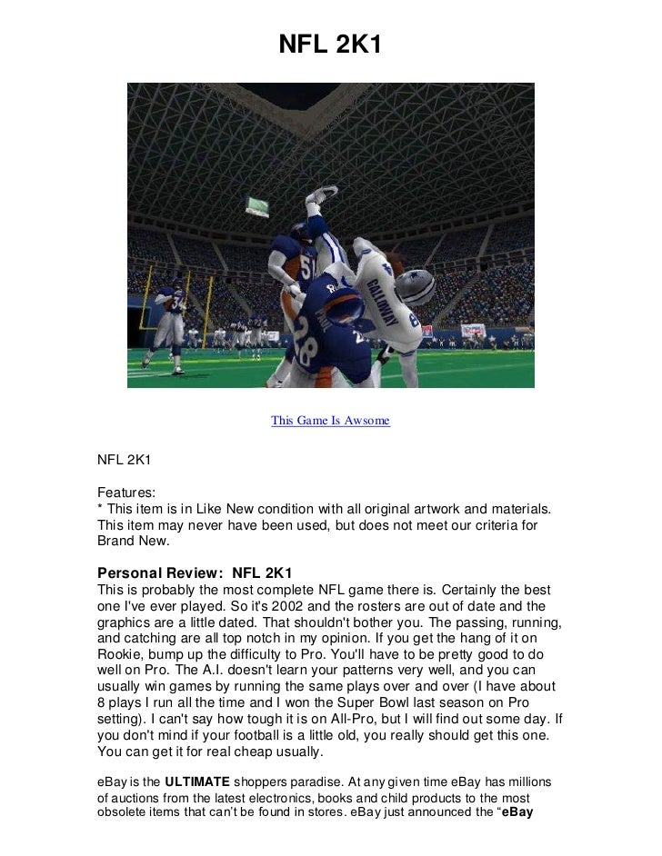 NFL 2K1                                   This Game Is Awsome   NFL 2K1  Features: * This item is in Like New condition wi...