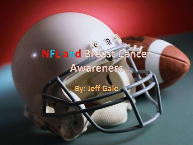 • It is possible to give the NFL a charitable and good name by supporting breast cancer. • NFL fans will care to help a go...