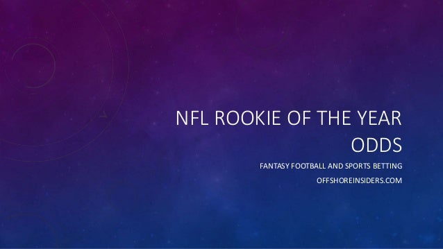rookie of the year nfl tonights football odds