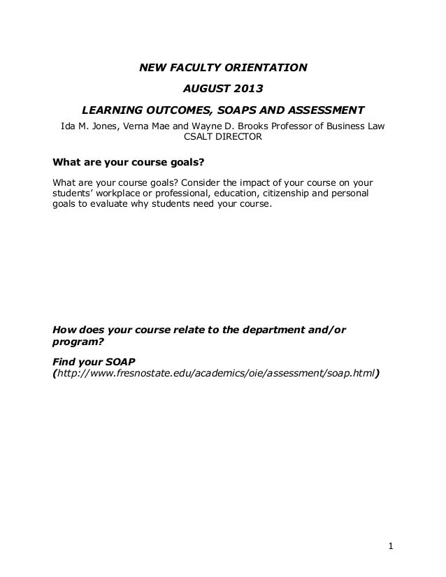 LEARNING OUTCOMES, SOAPS AND ASSESSMENT