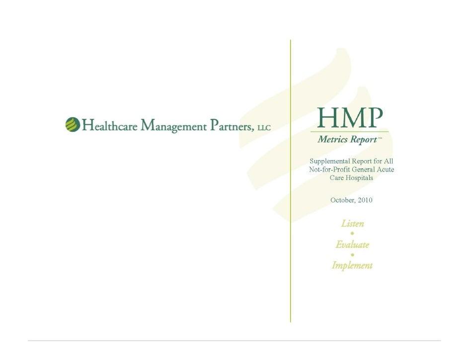 HMP Metrics™: Not-For-Profit Hospitals October, 2010